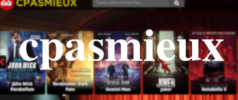 cpasmieux streaming films series