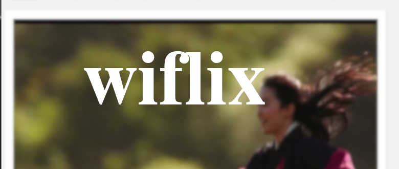 wiflix films series