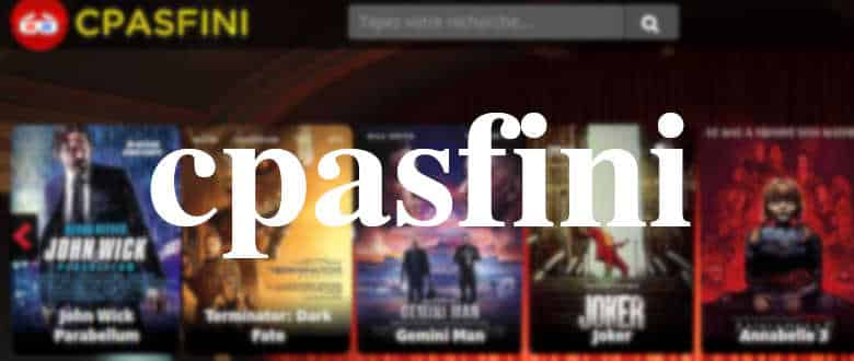 cpasfini film streaming