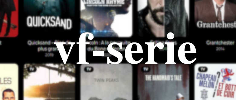 vf-serie streaming